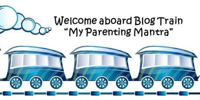 My Parenting Mantra : Parenting Blog Train