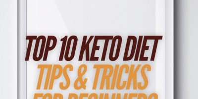 Top 15 Ketogenic Diet Tips & Tricks for Beginners